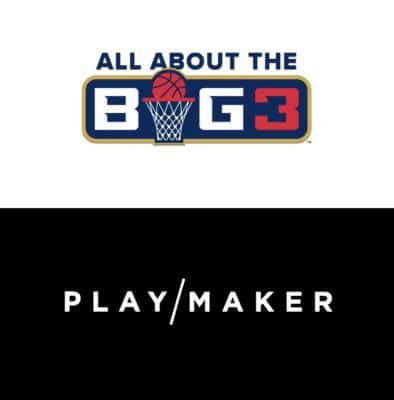 Playmaker Proudly Announces Season-Long Content Partnership with The BIG3